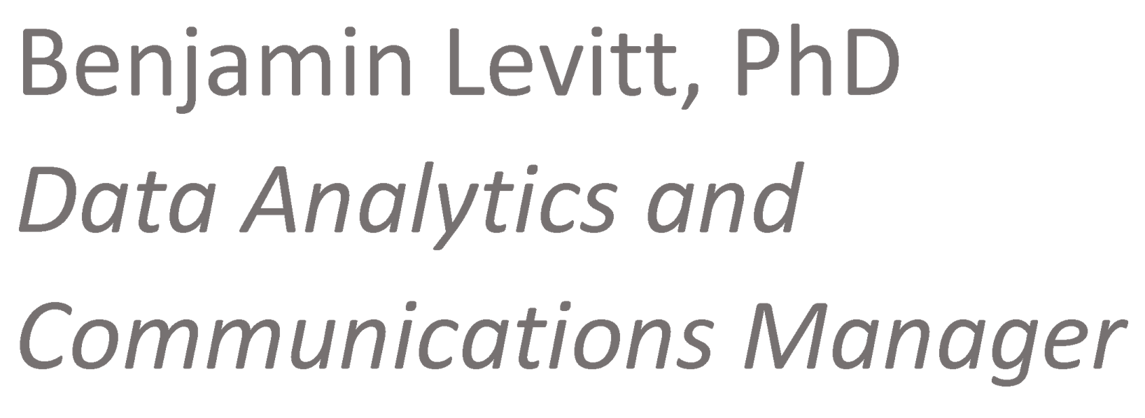 Benjamin Levitt, Data Analytics and Communications Manager